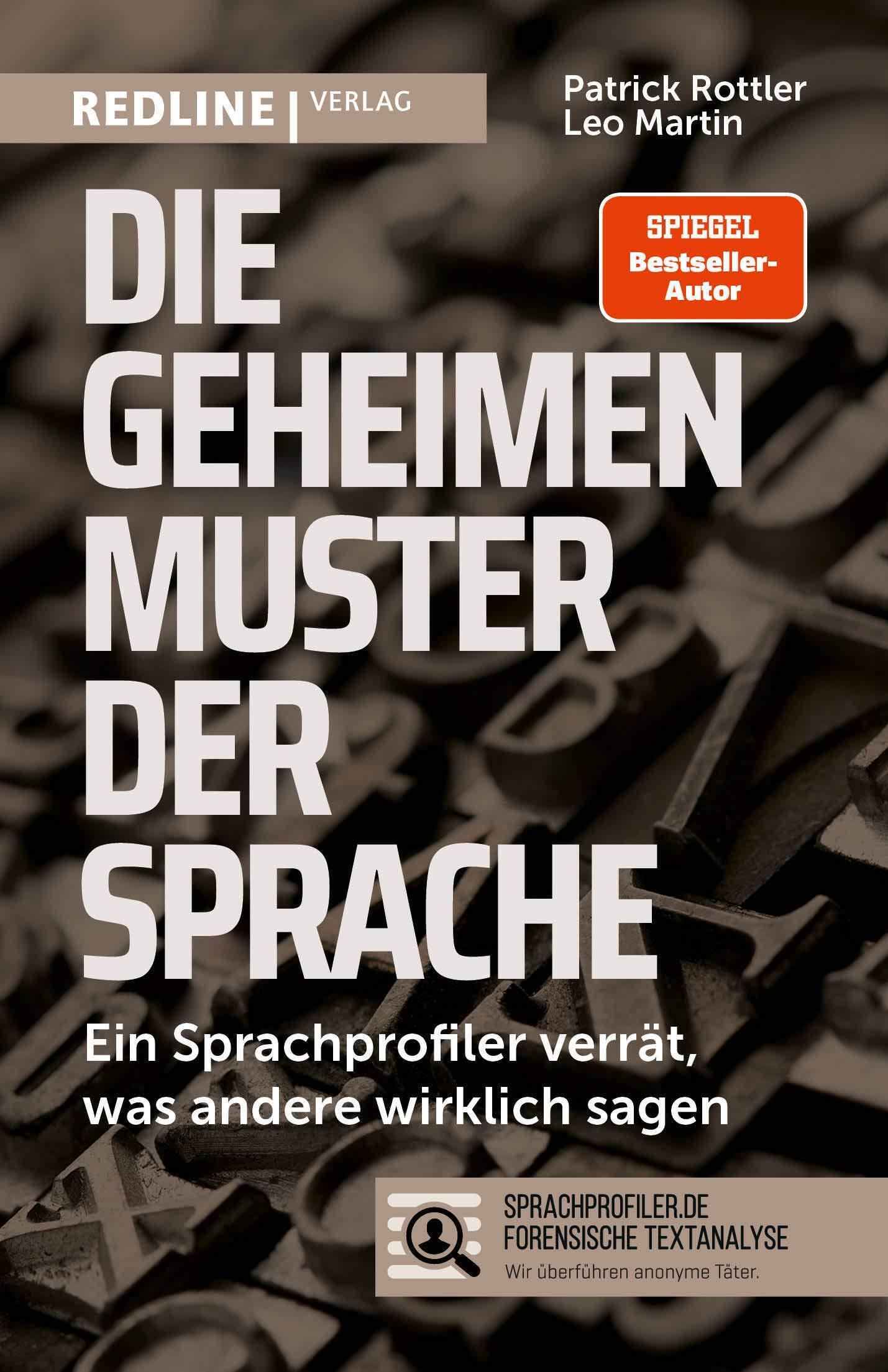 Leo Martin, PatrickRottler: Die geheimen Muster derSprache. Sprachprofiling