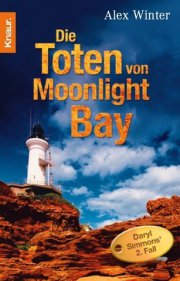 Die Toten von Moonlight Bay - Daryl Simmons 2. Fall