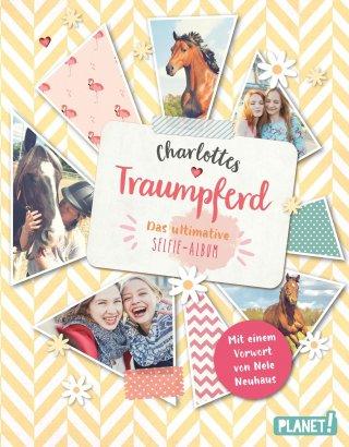 Charlottes Traumpferd: Das ultimative Selfie-Album