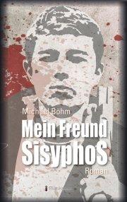 Mein Freund Sisyphos