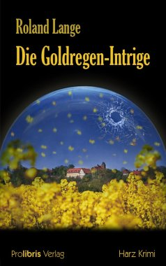 Die Goldregen - Intrige