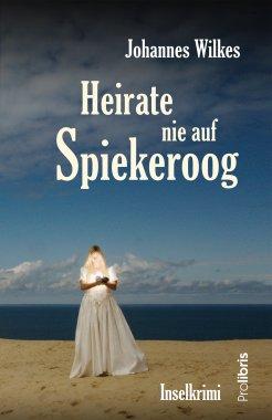 Heirate nie auf Spiekeroog