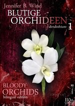 Bloody Orchids - Blutige Orchideen - 1 dendrobium
