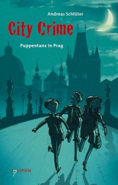 City Crime: Puppentanz in Prag