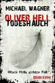 Oliver Hell / Oliver Hell - Todeshauch