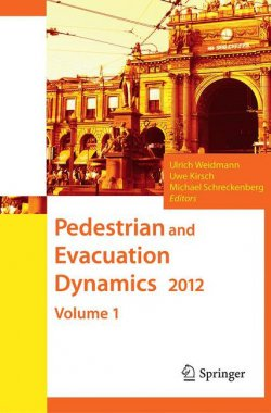 Pedestrian and Evacuation Dynamics 2012