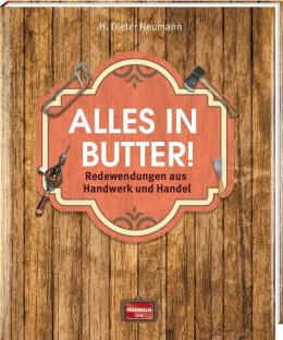 Alles in Butter!