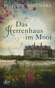 Das Herrenhaus im Moor