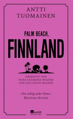 Palm Beach, Finnland