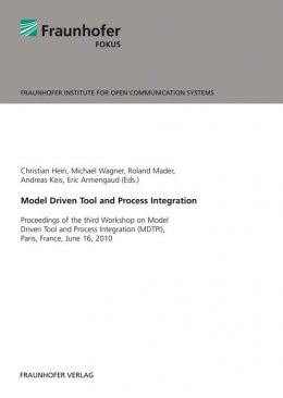 Model Driven Tool and Process Integration.