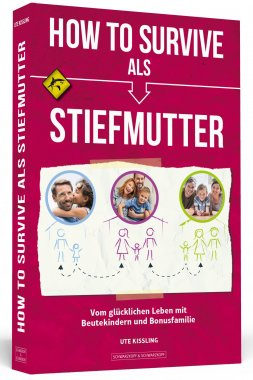 How To Survive als Stiefmutter