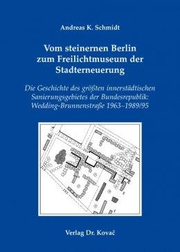 Vom steinernen Berlin zum Freilichtmuseum der Stadterneuerung