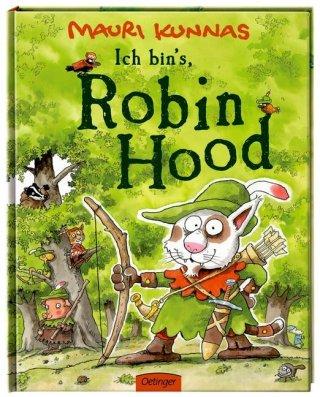 Ich bin`s, Robin Hood!