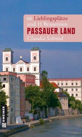 66 Lieblingsplätze im Passauer Land und 11 Brauereien