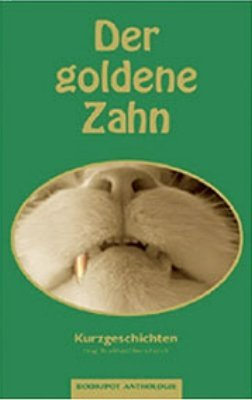 Der goldene Zahn