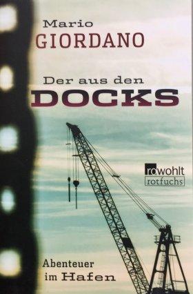 Der aus den Docks