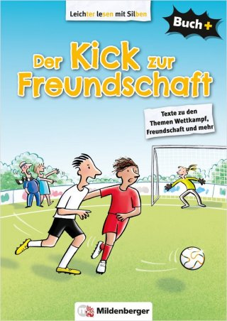 Buch+: Der Kick zur Freundschaft – Schülerbuch