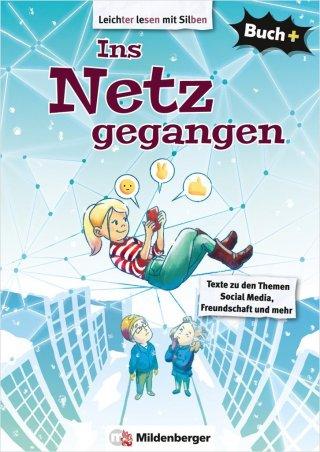 Buch+: Ins Netz gegangen – Schülerbuch