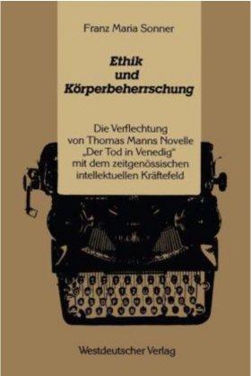 Franz Maria Sonner, Ethik und Körperbeherrschung