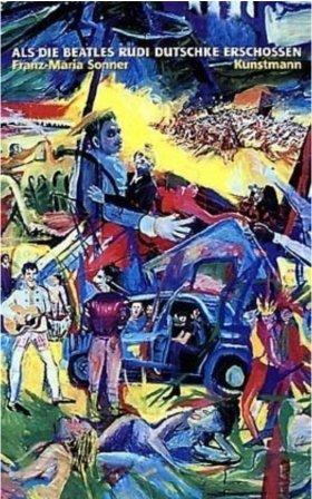 Franz-Maria Sonner, Als die Beatles Rudi Dutschke erschossen