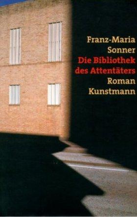 Franz-Maria Sonner, Die Bibliothek des Attentäters