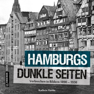 Hamburgs dunkle Seiten