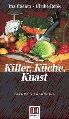 Killer, Küche, Knast