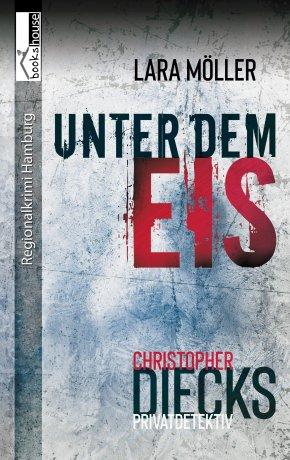 Unter dem Eis - Christopher Diecks 2