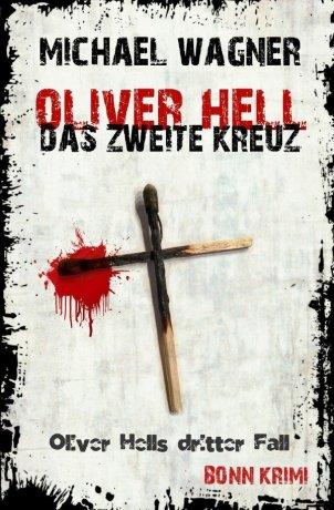 Oliver Hell / Oliver Hell – Das zweite Kreuz
