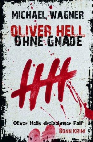 Oliver Hell / Oliver Hell - Ohne Gnade