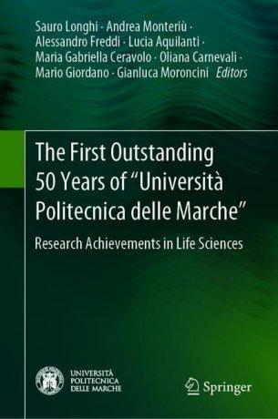 """The First Outstanding 50 Years of """"Università Politecnica delle Marche"""""""