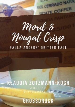 Die Paula Anders Reihe / Mord & Nougat Crisp (Großdruck)