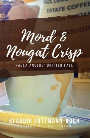 Die Paula Anders Reihe / Mord & Nougat Crisp