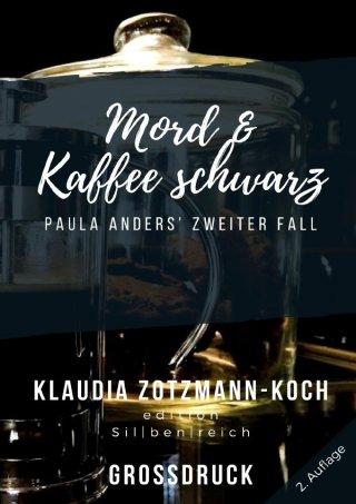 Die Paula Anders Reihe / Mord & Kaffee schwarz (Großdruck)
