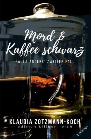 Die Paula Anders Reihe / Mord & Kaffee schwarz