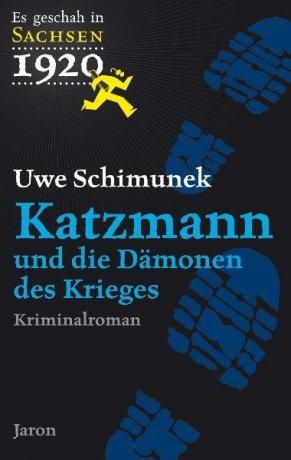 Katzmann und die Dämonen des Krieges