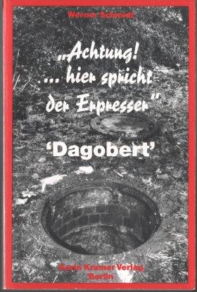 """Achtung … hier spricht der Erpresser\"""" Dagobert"""