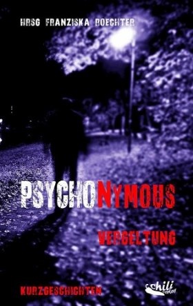 PSYCHONYMOUS: Vergeltung