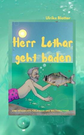 Herr Lothar geht baden