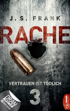 RACHE – Vertrauen ist tödlich