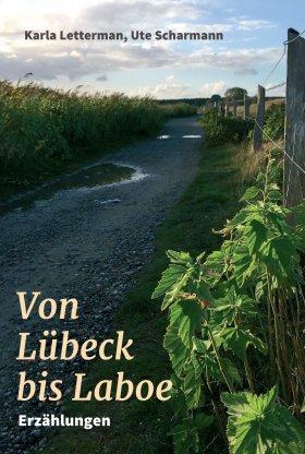 Von Lübeck bis Laboe
