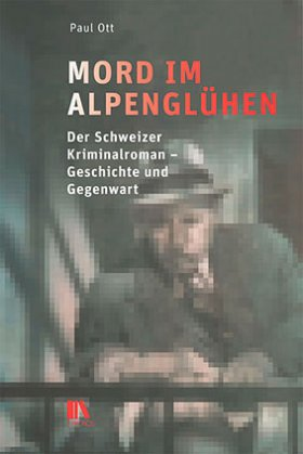 Paul Ott: Mord im Alpenglühen