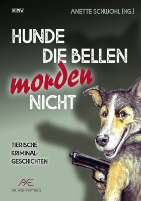 Hunde die bellen morden nicht
