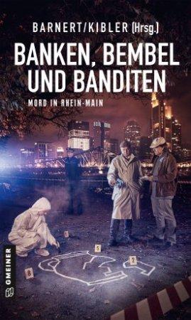 Banken, Bembel und Banditen