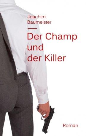 Der Champ und der Killer