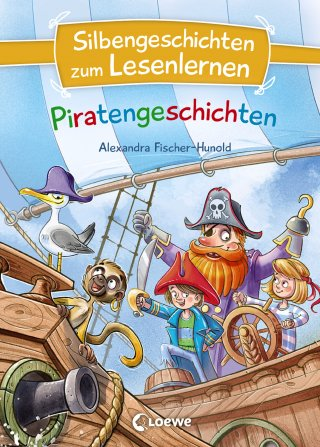 Silbengeschichten zum Lesenlernen - Piratengeschichten