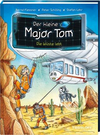 Der kleine Major Tom. Band 13. Die Wüste lebt