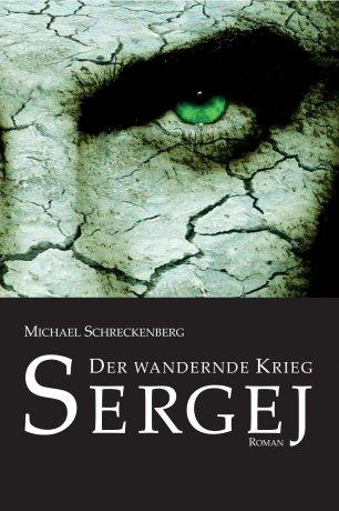 Der wandernde Krieg: Sergej