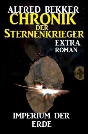 Imperium der Erde: Chronik der Sternenkrieger Extra Roman