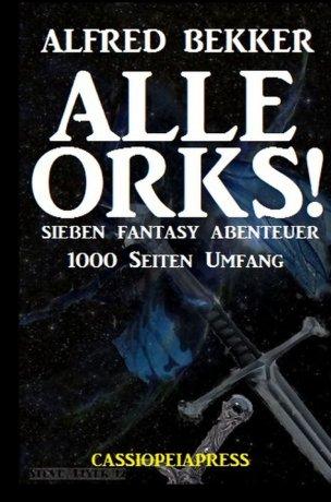 Alle Orks!